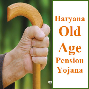 Haryana Old Age Pension Scheme