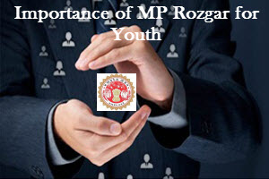 Importance of MP Rozgar for Youth