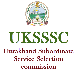 UKSSSC - Uttrakhand Subordinate Service Selection commission