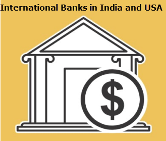 International Banks in India and USA